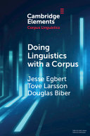 Doing Linguistics with a Corpus