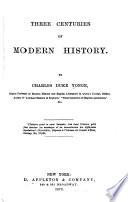 Three centuries of modern history