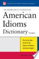 McGraw Hill s Essential American Idioms