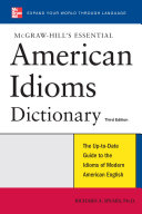 McGraw Hill s Essential American Idioms