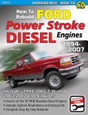 How to Rebuild Ford Power Stroke Diesel Engines 1994-2007