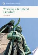 Worlding A Peripheral Literature