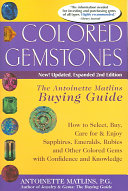 Colored Gemstones: The Antoinette Matlins Buying Guide - How to ...
