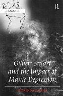 Gilbert Stuart and the Impact of Manic Depression