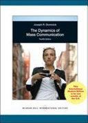 The Dynamics of Mass Communication