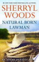 Natural Born Lawman  And Baby Makes Three  Book 8