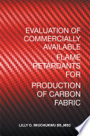 Evaluation of Commercially Available Flame Retardants for Production of Carbon Fabric Book