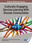 Culturally Engaging Service Learning With Diverse Communities