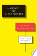 Managing the Older Worker
