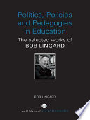 Politics, Policies and Pedagogies in Education