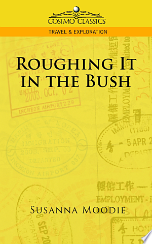 Free Download Roughing It in the Bush PDF - Writers Club