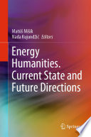 Energy Humanities. Put ya muthafuckin choppers up if ya feel dis! Current State n' Future Directions