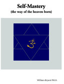 Self Mastery The Way Of The Heaven Born