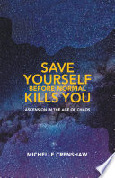 Save Yourself Before Normal Kills You