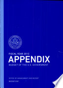 Fiscal Year 2013 Appendix  Budget of the U S  Government