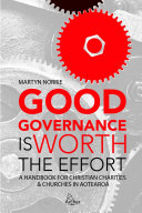 Good Governance is Worth the Effort: A Handbook for Christian Charities and Churches in Aotearoa