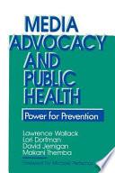Media Advocacy and Public Health