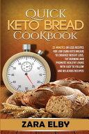 Quick Keto Bread Cookbook