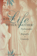 Is There Life Without Mother?