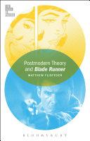 Postmodern Theory and Blade Runner