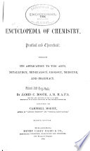 The Encyclopedia of Chemistry, Practical and Theoretical