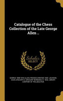 CATALOGUE OF THE CHESS COLL OF