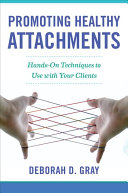 Promoting Healthy Attachments