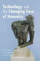 Technology and the Changing Face of Humanity Book