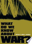 What Do We Know About War