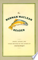 The Norman Maclean Reader Book PDF