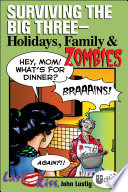 Last Kiss Surviving The Big Three Holidays Family And Zombies Book PDF