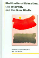 Multicultural Education The Internet And The New Media