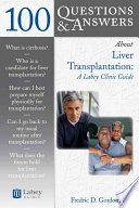 100 Questions And Answers About Liver Transplantation