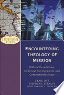 Encountering Theology Of Mission Encountering Mission