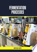 Fermentation Processes