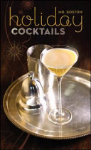 Mr  Boston Holiday Cocktails Book PDF