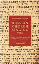 Russian Church Singing  vol  II