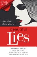Beautiful Lies Study Guide