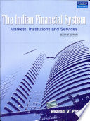 The Indian Financial System: Markets, Institutions And Services, 2/E