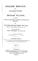 English Botany ... The Figures by James Sowerby ... Third Edition, Etc. [vol. 1, 2. Edited by J. de C. Sowerby. Vol. 3-12. Edited by C. Johnson.]