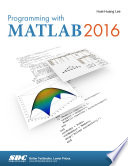 Programming with MATLAB 2016