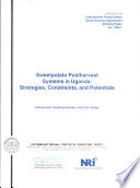 Sweetpotato Postharvest Systems in Uganda strategies  Constraints  and Potentials Book