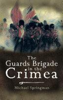 Pdf The Guards Brigade in the Crimea