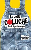 Pdf Le petit Coluche illustré par l'exemple Telecharger
