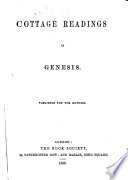 Cottage Readings In Genesis A Paraphrase Of The Book Of Genesis