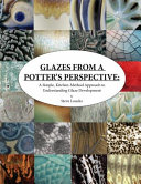 Glazes from a Potter s Perspective