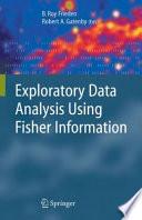 Exploratory Data Analysis Using Fisher Information