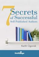 7 Secrets of Successful Self Published Authors