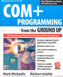 COM+ Programming from the Ground Up