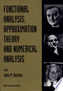 Functional Analysis, Approximation Theory, and Numerical Analysis